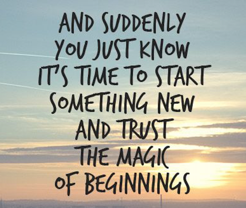 Trust in the Magic of New Beginnings